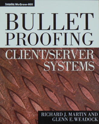 Bulletproofing Client/Server Systems